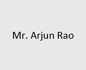Mr. Arjun Rao