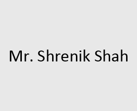Mr. Shrenik Shah